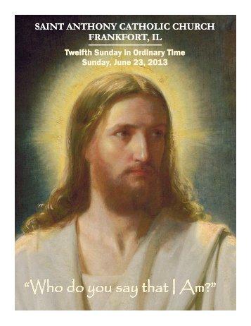 """""""Who do you say that I Am?"""" - St. Anthony Catholic Church"""