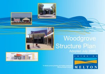 Woodgrove Structure Plan - Melton City Council