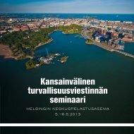 Kansainvälinen turvallisuusviestinnän seminaari - Suomen ...