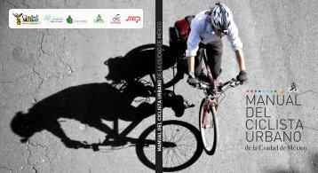 Manual del Ciclista Urbano completo - Secretaría del Medio Ambiente
