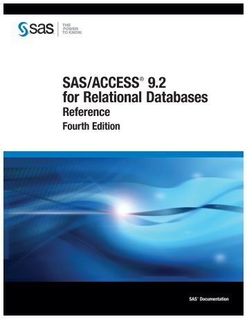 SAS/ACCESS 9.2 for Relational Databases: Reference, Fourth Edition