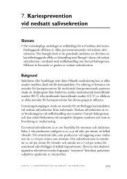 7. Kariesprevention vid nedsatt salivsekretion - SBU