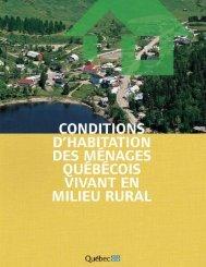 Conditions d'habitation des ménages québécois vivant en milieu rural