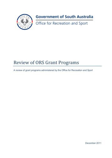 Review of ORS Grant Programs - Office for Recreation and Sport ...