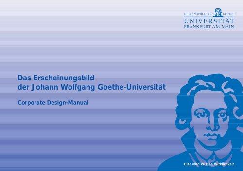Das Erscheinungsbild der Johann Wolfgang Goethe-Universität