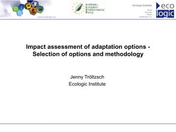 Impact assessment of adaptation options - Climate Proofing of ...