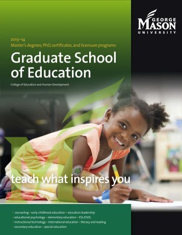 Teach what inspires you - Graduate School of Education - George ...