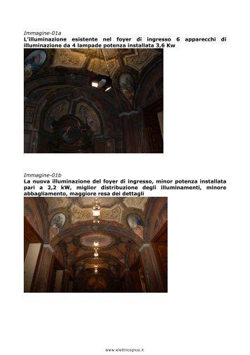 Immagine-01a L'illuminazione esistente nel foyer di ... - Elettricoplus