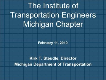 to see the presentation that he gave. - Institute of Transportation ...
