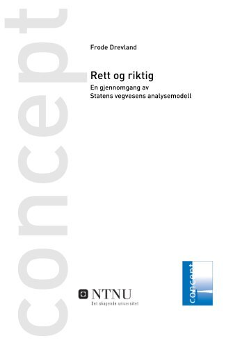 Rett og riktig - En gjennomgang av Statens ... - Concept - NTNU