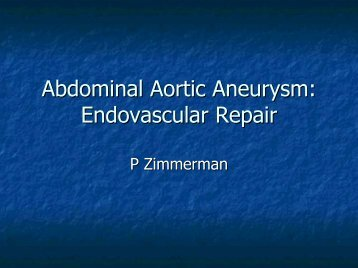 Abdominal Aortic Aneurysm: Endovascular Repair - WVU School of ...