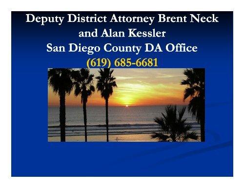 Deputy District Attorney Brent Neck and Alan Kessler San ... - NSRP