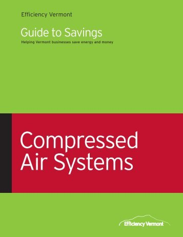 Compressed Air Guide to Savings - Efficiency Vermont