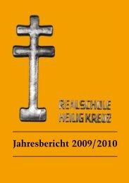 Jahresbericht 2009/2010 - Realschule Heilig Kreuz