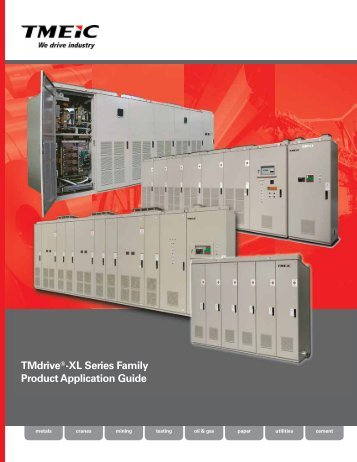 TMdrive®-XL Series Family Product Application Guide TMdrive®-XL ...