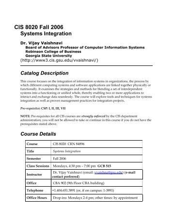 info systems syllabus 3 for each assignment, students will be expected to analyze requirements of a security problem, design an algorithm that solves the problem , and implement the algorithm by coding it into a computer, or with help of an.