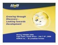 Looking towards Development - AXMIN Inc.