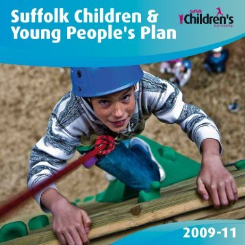 2nd Children and Young People Plan - Suffolk Strategic Partnership