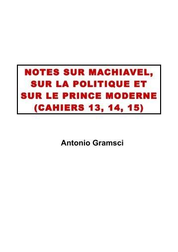 Notes sur Machiavel, sur la politique et sur le Prince