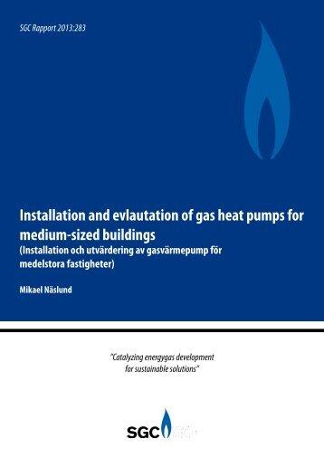 Installation and evlautation of gas heat pumps for medium ... - SGC