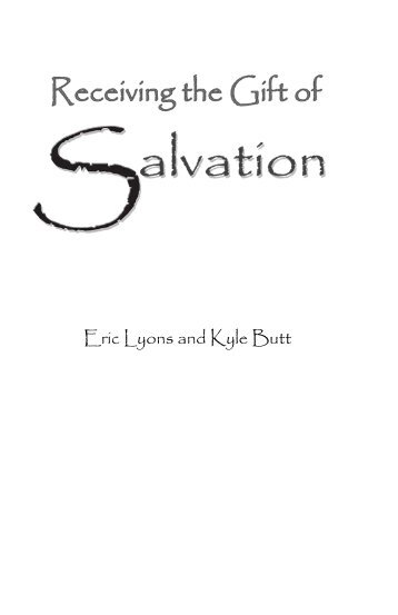 Receiving the Gift of Salvation - Apologetics Press