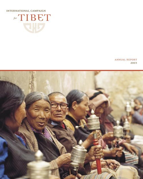 2003 ICT Annual Report - International Campaign for Tibet