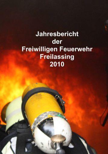 Jahresbericht der Freiwilligen Feuerwehr Freilassing 2010