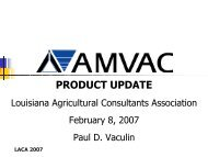 product update - Louisiana Agricultural Consultants Association ...