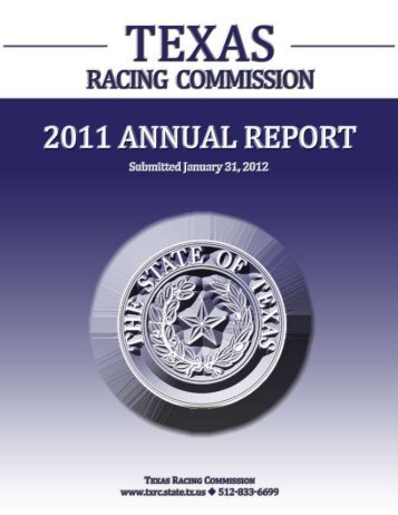 TEXAS RACING COMMISSION – 2011 ANNUAL REPORT P a g e  | 1
