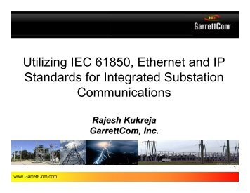 Utilizing IEC 61850, Ethernet and IP Standards for ... - India Core