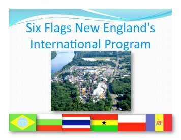 Six Flags New England's Interna onal Program