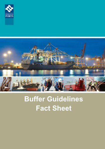 Buffer Guidelines Fact Sheet - Fremantle Ports