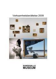 Verksamhetsberättelse Sundsvalls museum 2009.pub