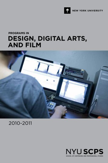 design, digital arts, and film - School of Continuing and Professional ...