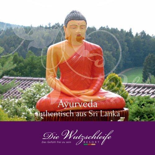Ayurveda - Die Wutzschleife