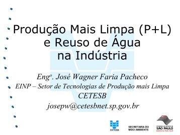 Produção mais limpa (P+L) e reuso de água na indústria - SIGAM