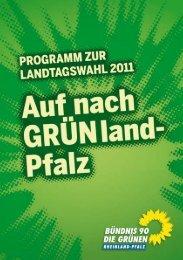 Landtagswahl 2011 - Bündnis 90/Die Grünen Rheinland-Pfalz