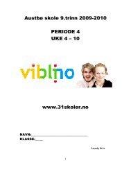 Austbø skole 9.trinn 2009-2010 PERIODE 4 UKE 4 ... - Linksidene