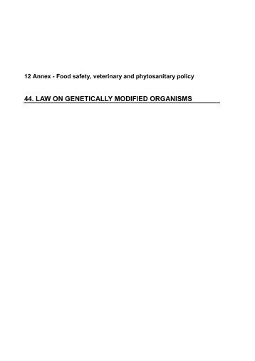 44. LAW ON GENETICALLY MODIFIED ORGANISMS