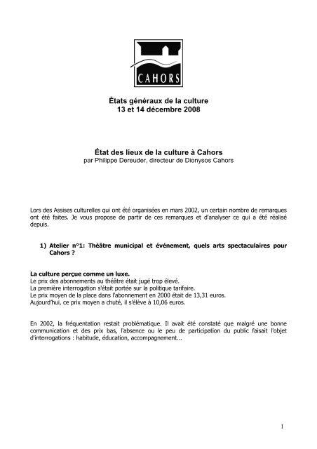 État des lieux de la culture à Cahors par Philippe Dereuder ...