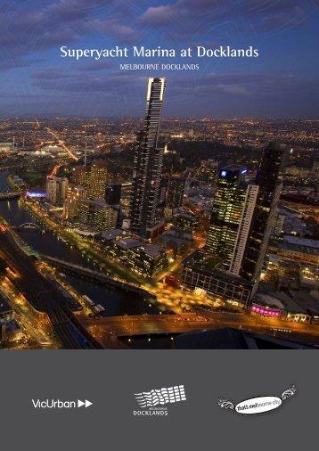 Superyacht Marina at Docklands handbook - City of Melbourne