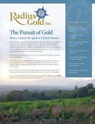 The Pursuit of Gold - Radius Gold Inc.