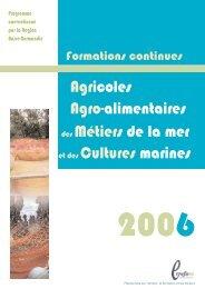 Agricoles Agro-alimentaires des Métiers de la mer et ... - Informetiers