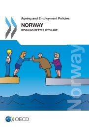 Ageing and Employment Policies: Norway 2013 - Regjeringen.no