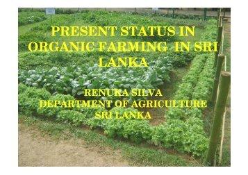 PRESENT STATUS IN ORGANIC FARMING IN SRI LANKA - Afaci