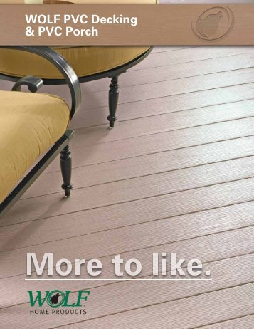 WOLF PVC Decking & Porch Brochure - WOLF Home Products