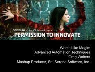 Works Like Magic: Advanced Automation ... - Serena Software
