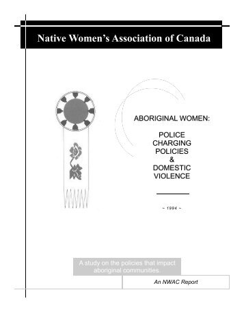 POLICE CHARGING POLICIES & DOMESTIC VIOLENCE - Native ...