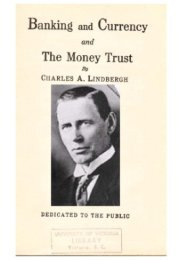 Banking-and-Currency-and-the-Money-Trust-by-Minesota-Congressman-Charles-a-Lindbergh-Sr