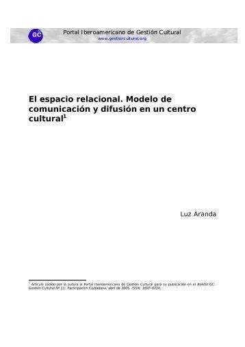 El espacio relacional. Modelo de comunicación y difusión en un ...